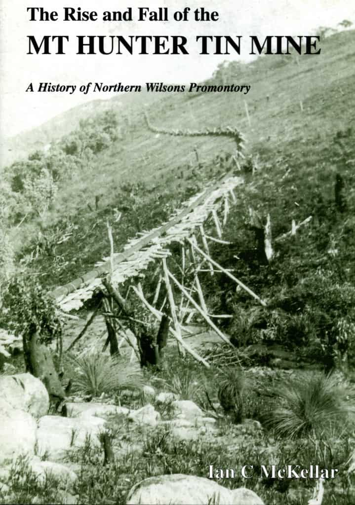 The Rise & Fall of the Mt Hunter Tin Mine