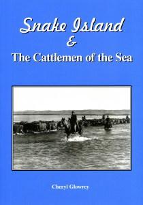 Snake Island & The Cattlemen of the Sea
