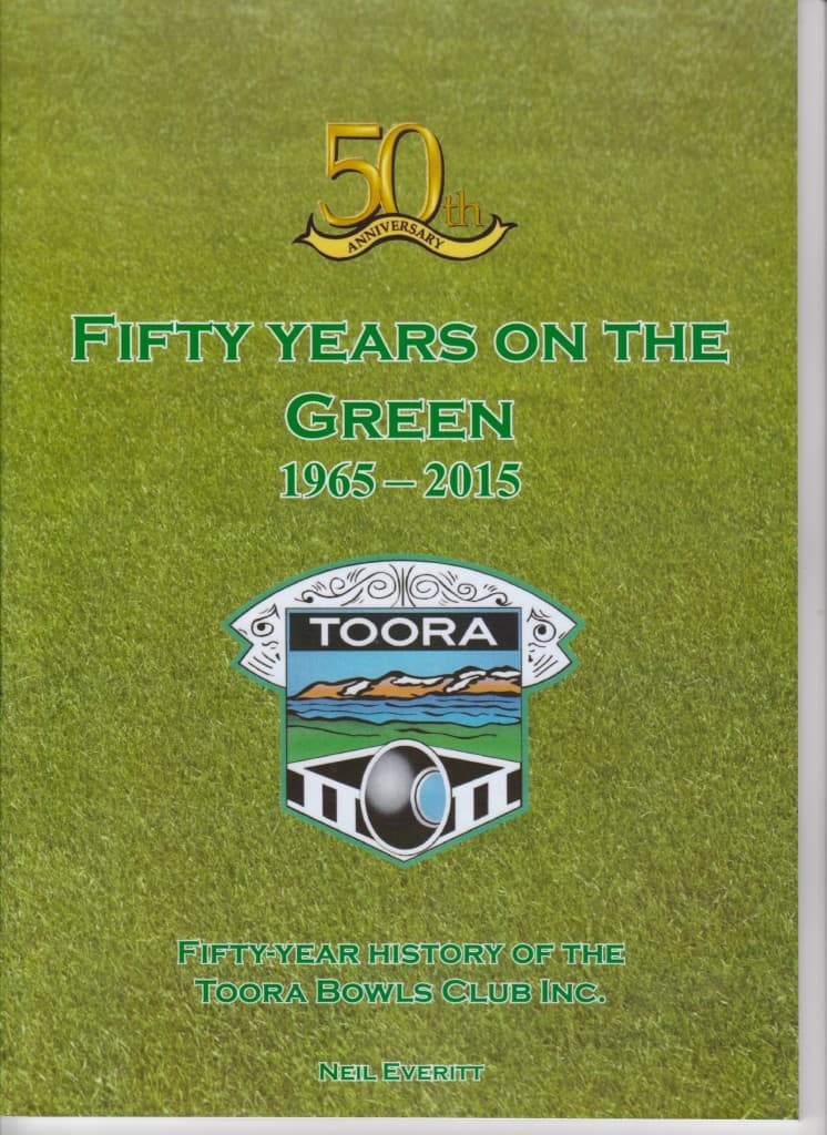 Fifty Years on the Green 1965-2015 Toora